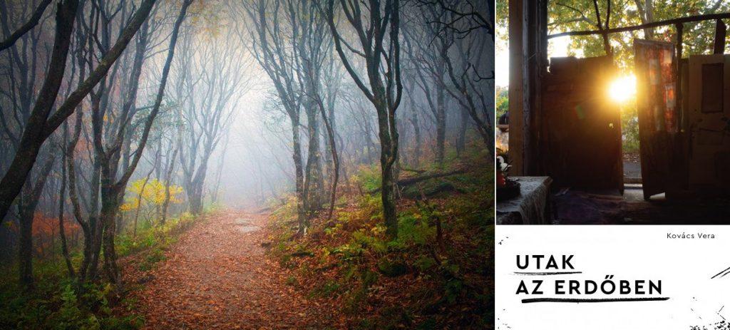 Kovács Vera: Utak az erdőben